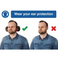 Wear Ear Protection Do & Don't Visual Signs