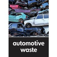 Automotive Waste - WRAP Recycling Pictorial Signs