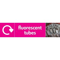 Fluorescent Tubes WRAP Electrical Recycling Pictorial Signs