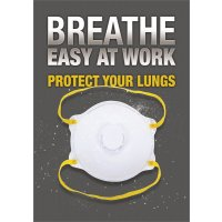 Breathe Easy At Work - Protect Your Lungs Sign
