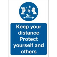 Social Distancing - Keep Your Distance, Protect Yourself And Others Sign