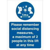 Please Remember Social Distancing - 1 Or 2 People In A Lift At A Time Sign