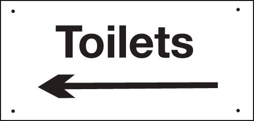 Toilets (Arrow Left) Vandal Resistant Sign
