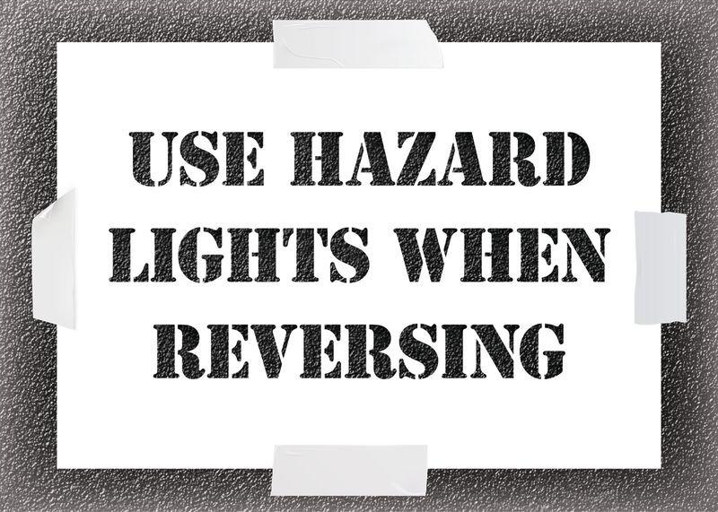 Reusable Stencil - Use Hazard Lights When Reversing