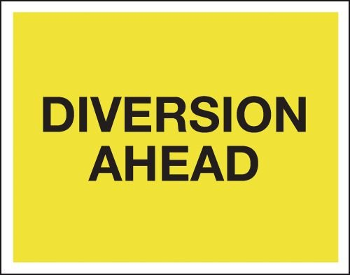 Diversion Ahead - Class 1 Reflective Sign