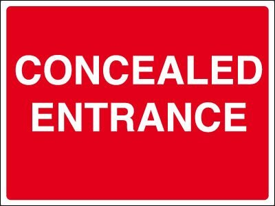 Construction Site Signs - Concealed Entrance