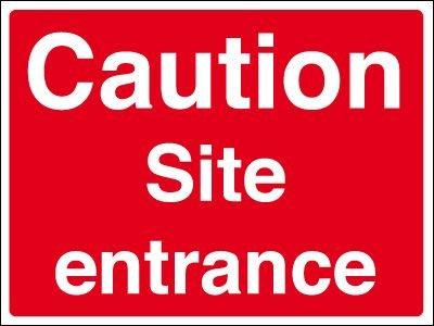 Construction Site Signs - Caution Site Entrance