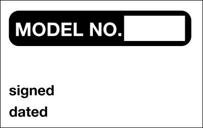 Model No. / Signed / Dated - Quality Control Labels
