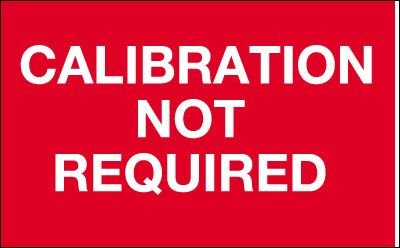 Calibration Not Required - Quality Control Labels