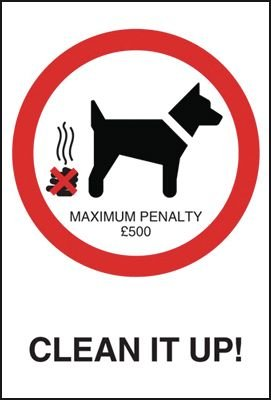 Dog Fouling - Clean it Up Sign