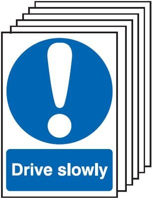 6-Pack Drive Slowly Signs