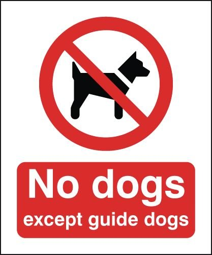 No Dogs Except Guide Dogs Window Fix Sign