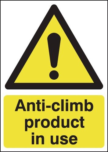 Anti-Climb Product In Use Signs