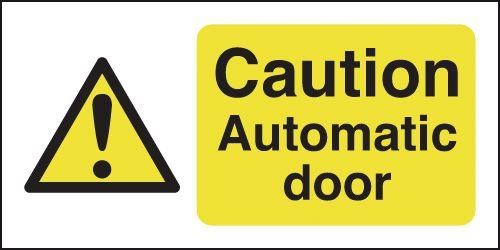 Caution Automatic Door Window Fix Safety Signs
