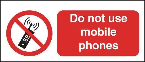 Do Not Use Mobile Phones Window Fix Sign