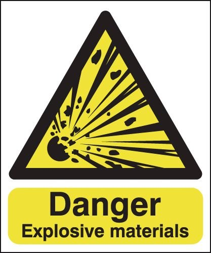Danger Explosive Materials Signs