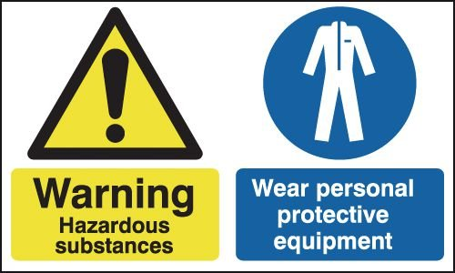 Warning Hazardous Substances/Wear PPE Signs