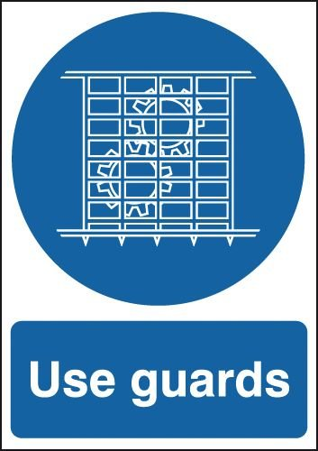 Use Guard Signs
