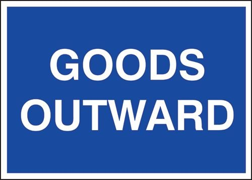 Public Information Signs – Goods Outwards Sign