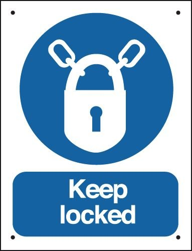 Keep Locked (Padlock Symbol) - Vandal-Resistant Sign