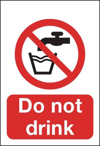Do Not Drink Signs