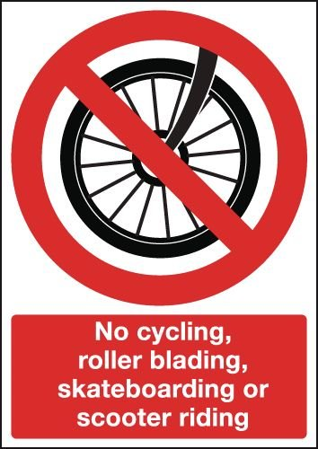 No Cycling, Rollerblading, Skateboarding, Scooter Sign
