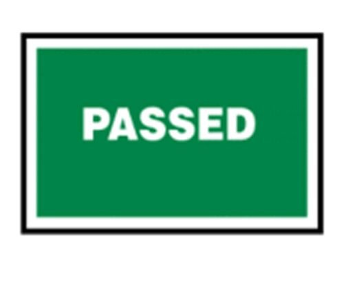 Passed - Quality Assurance Sign