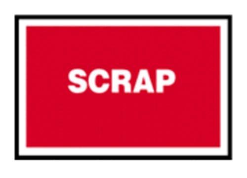 Scrap - Quality Assurance Sign