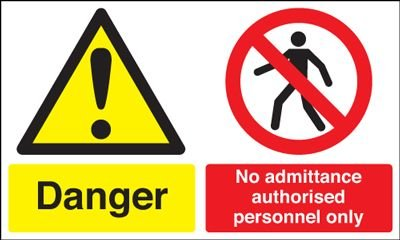 Danger/No Admittance Multi-Message Signs