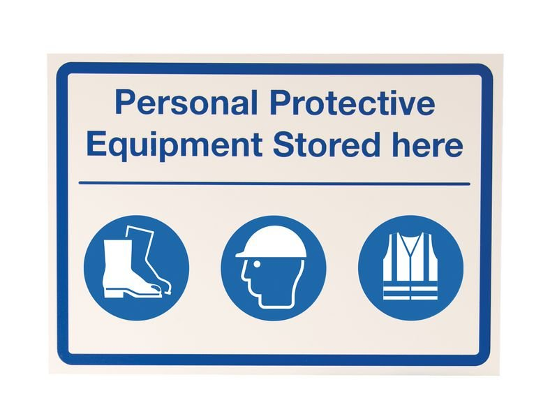 PPE Stored Here Customisable Sign With Decal Sheet