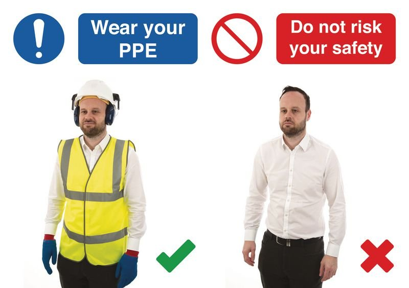 Wear Your PPE Do & Don't Visual Signs