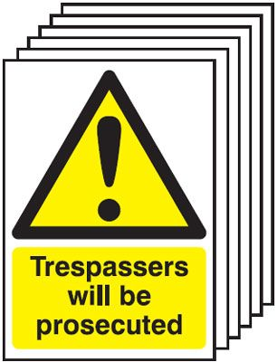 6-Pack Trespassers Will Be Prosecuted Signs