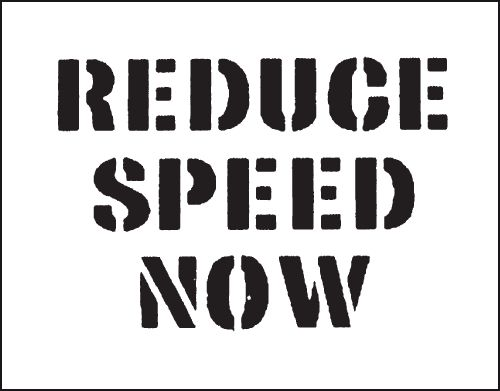 Reusable Stencil - Reduce Speed