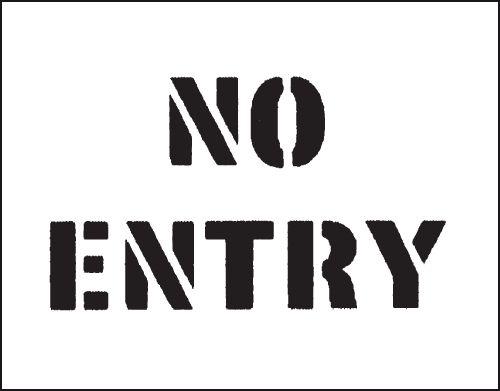 Reusable Industrial Stencils - No Entry