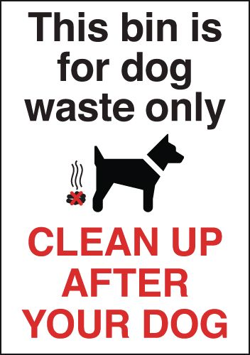This Bin Is For Dog Waste/Clean Up After Your Dog Signs