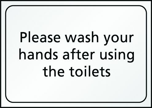 Please Wash Your Hands After Using The Toilet Sign
