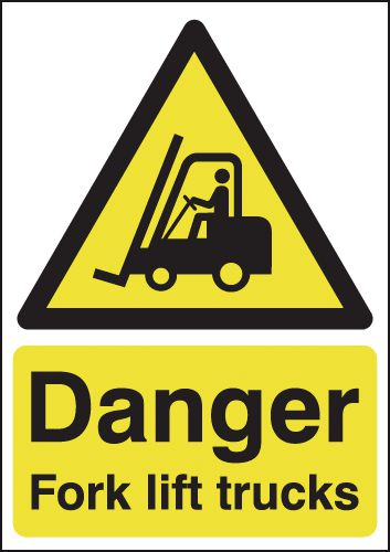Danger Fork Lift Trucks Signs
