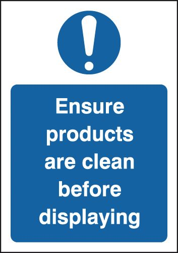 Ensure Products Are Clean Before Displaying Signs