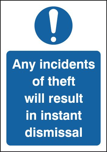 Any Incidents Of Theft/Instant Dismissal Sign