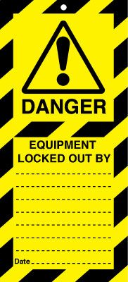 Lockout Safety Tags - Equipment Locked Out By