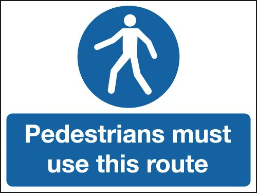 Pedestrians Must Use This Route Stanchion Sign