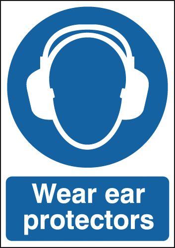 Wear Ear Protectors Signs