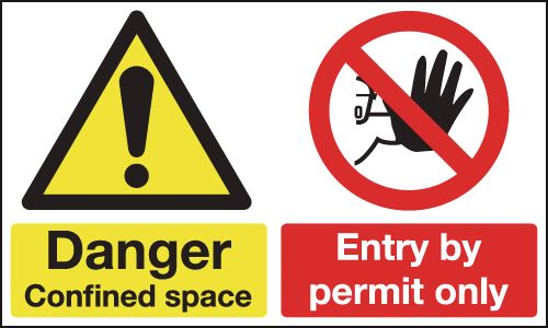 Danger Confined Space & Entry By Permit Only Signs