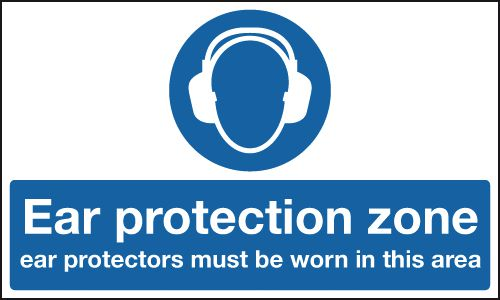 Ear Protection Zone/Protectors Must Be Worn Signs