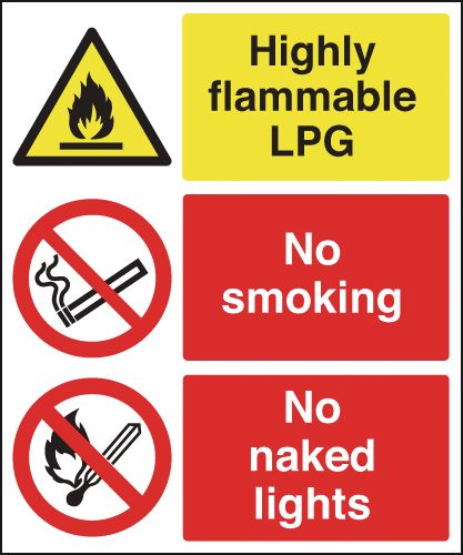 Highly Flammable LPG/No Smoking/No Naked Lights Signs