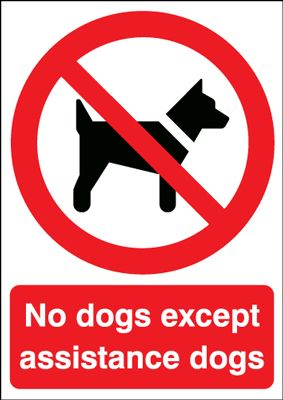 No Dogs Except Assistance Dogs Signs