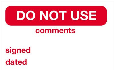 Do Not Use/Comments/Signed/Dated Quality Control Labels