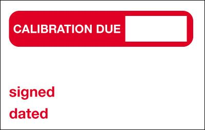Calibration Due/Signed/Dated Quality Control Labels
