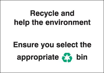 Recycle and Help The Environment Sign