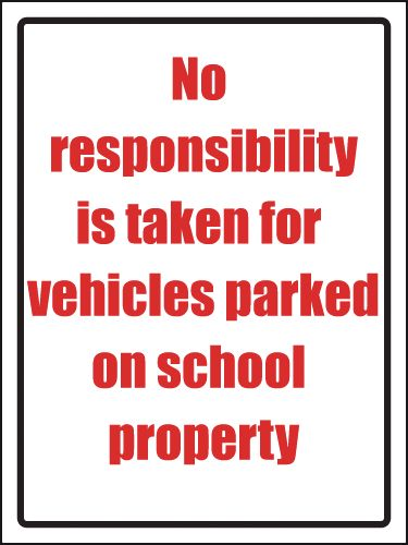 No Responsibility Is Taken For Vehicles Parked Sign
